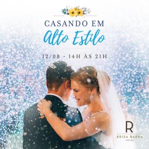 Casando em Alto Estilo - Brisa Barra Hotel