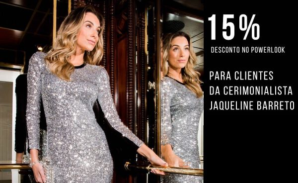 Parceria Jaqueline Barreto e Powerlook abre